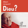 Albert Jacquart - Dieu ?