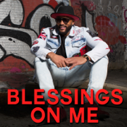 Blessings on Me (feat. Jazze Pha, Q Parker, The Black Bettys, Kari Epps & Ricmal) - Jevon Dewand and THE TRAP STARZ - Jevon Dewand and THE TRAP STARZ