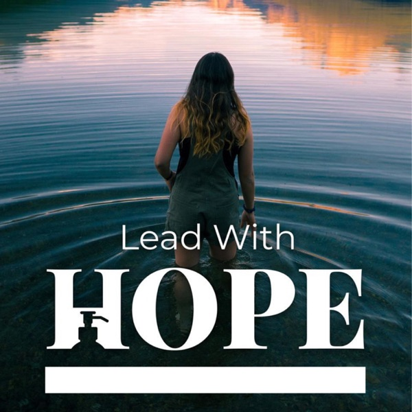 Lead with Hope a doTERRA business podcast