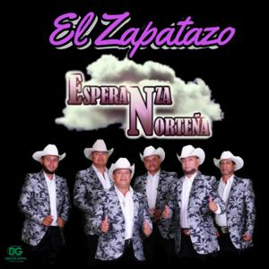 Esperanza Norteña - El Zapatazo - EP