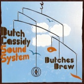 Butch Cassidy Sound System - Brothers and Sisters