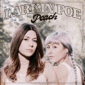 Larkin Poe - Come on in My Kitchen