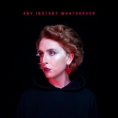 Any Instant Whatsoever - Single