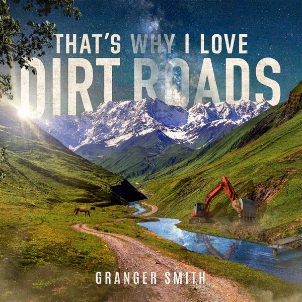 That's Why I Love Dirt Roads - Single