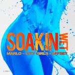 songs like Soakin Wet (feat. City Girls & Offset)
