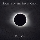 Society of the Silver Cross - Kali Om