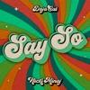 Say So (Original Version) [feat. Nicki Minaj] - Single, Doja Cat