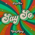 songs like Say So (Original Version)