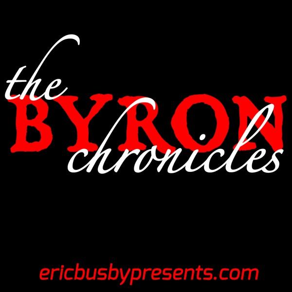 The Byron Chronicles –