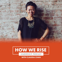 How We Rise Leadership Podcast podcast