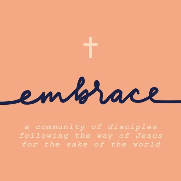 Embrace Church Sermons