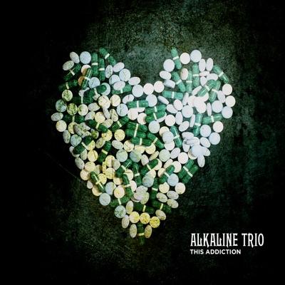 This Addiction (Deluxe Edition) - Alkaline Trio