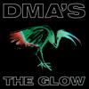 DMA'S - THE GLOW artwork