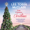 Lee Tobin McClain - Low Country Christmas  artwork