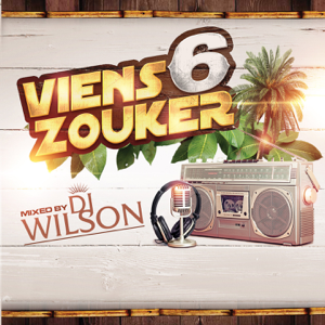 Various Artists - Viens zouker, vol. 6