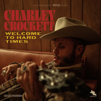 Download Charley Crockett - Welcome to Hard Times Gratis, download lagu terbaru
