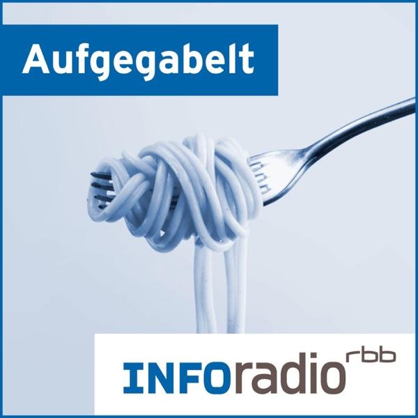 Aufgegabelt | Inforadio