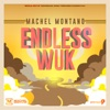 Endless Wuk (Soca 2015 Trinidad and Tobago Carnival) - Single