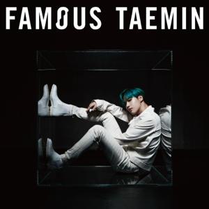 TAEMIN - Famous - EP