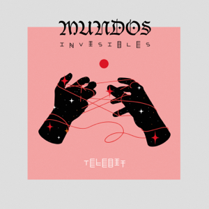 TELEBIT - Mundos Invisibles