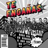 Te Engañas - Single