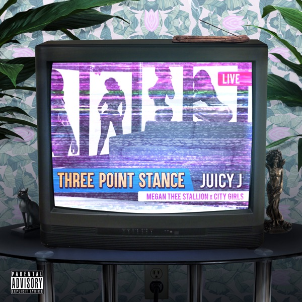 Three Point Stance (feat. City Girls & Megan Thee Stallion) - Single