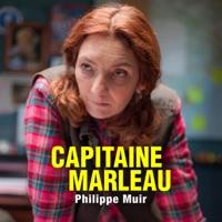 Télécharger Capitaine Marleau : Philippe Muir Episode 1