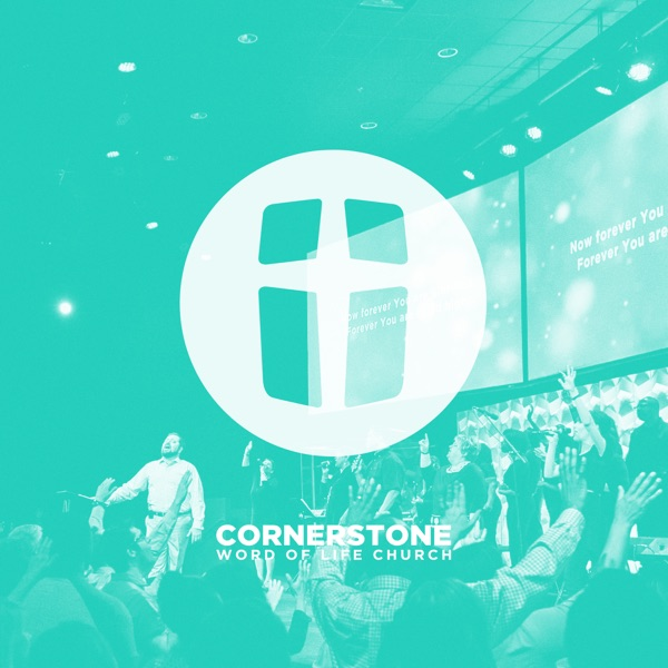 Cornerstone Word of Life's Podcasts