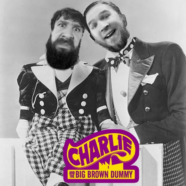 Charlie & The Big Brown Dummy