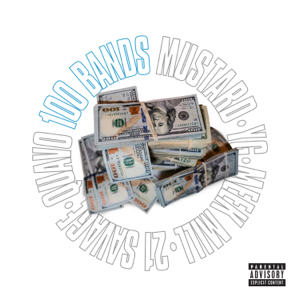 Mustard - 100 Bands feat. Quavo, 21 Savage, YG & Meek Mill