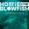 Hootie & The Blowfish - Imperfect Circle  artwork
