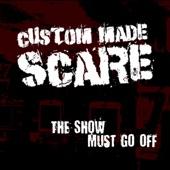 Custom Made Scare - Big 10-4