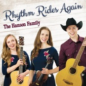 The Hanson Family - I Want to Be a Cowboy's Sweetheart