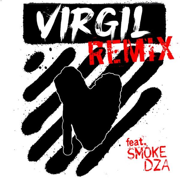 Virgil (Remix) [feat. Smoke DZA] - Single