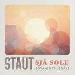 Staut - Sjå sole