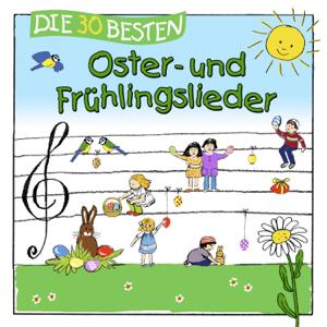 Simone Sommerland, Karsten Glück & Die Kita-Frösche - Die 30 besten Oster- und Frühlingslieder