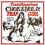 Trap Girl - A Woman Under the Influence