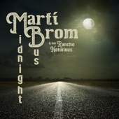 Marti Brom & Her Rancho Notorious - If 'If' Was a Fifth