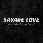 Savage Love (Laxed - Siren Beat) artwork