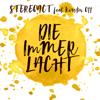 Stereoact - Die immer lacht (feat. Kerstin Ott) [Radio 2016 Mix] Grafik