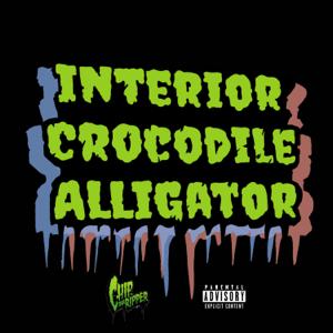Chip tha Ripper - Interior Crocodile Alligator