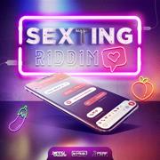 Sexting Riddim - Various Artists - Various Artists