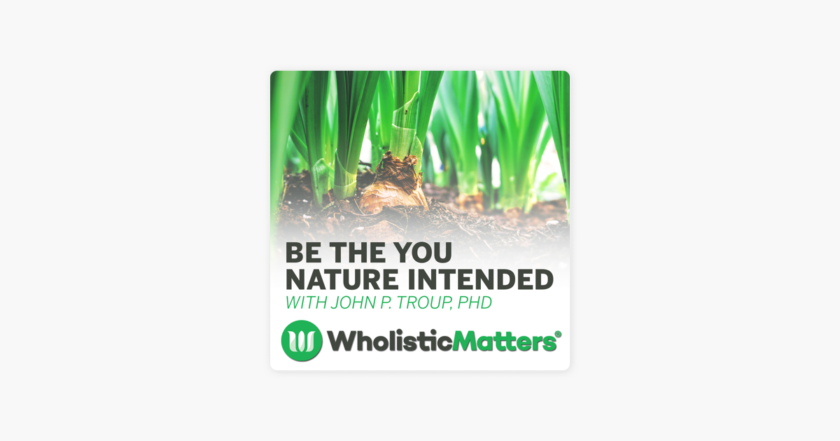 Wholistic Matters Podcast Series: Live at IHS 2019: Major Trends in