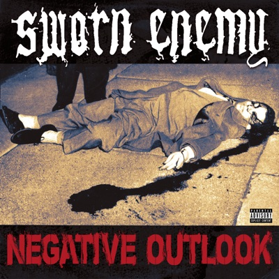 Negative Outlook - EP - Sworn Enemy