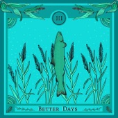 salmon Doza - Better Days