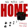 No Place Like Home feat Phife Dawg Single