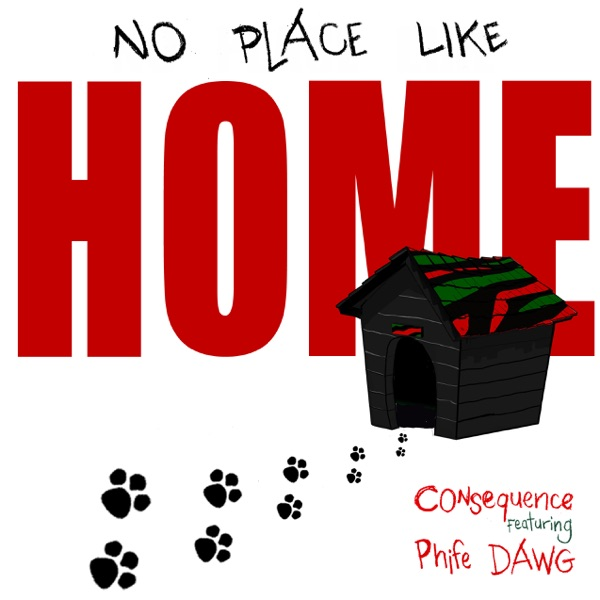 No Place Like Home (feat. Phife Dawg) - Single