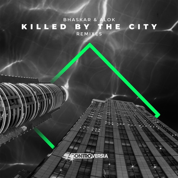 Killed By The City (Remixes) - EP