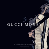 Gucci Money (feat. Shazer 666) - Single