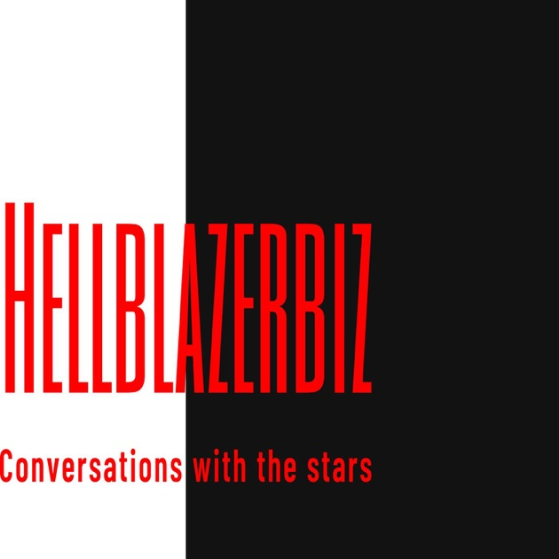 Hellblazerbiz Von Chris Gordon Auf Apple Podcasts
